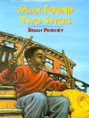 Max Found Two Sticks By Pinkney, J. Brian